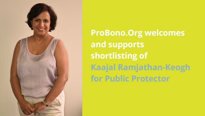 ProBono.Org welcomes and supports shortlisting of Kaajal Ramjathan-Keogh for Public Protector